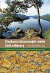 Stezkami zalohorských revírů Čech a Moravy