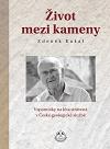 Zdeněk Kukal: Život mezi kameny