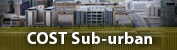 CGS is member of the consortium of the international COST Action TU1206 Sub-urban