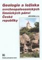 Geologie a ložiska svrchnopaleozoických limnických pánví České republiky