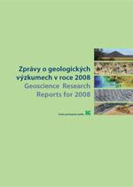 Zprávy o geologických výzkumech za rok 2008